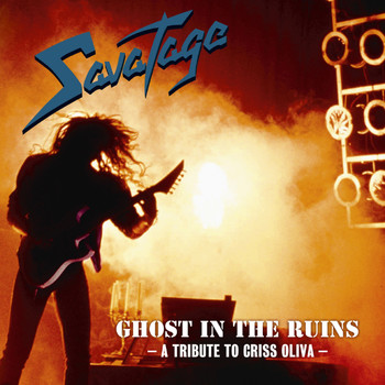 Savatage - Ghost in the Ruins - A Tribute to Criss Oliva (2011 Edition)