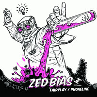 Zed Bias - Fairplay / Phoneline