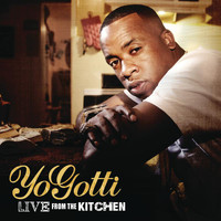 Yo Gotti - Live From The Kitchen (Explicit)
