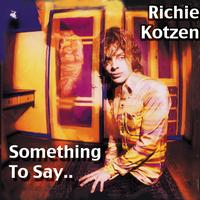 Richie Kotzen - Something to Say