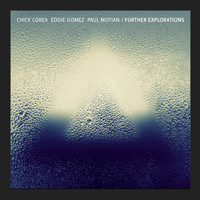 Chick Corea - Further Explorations