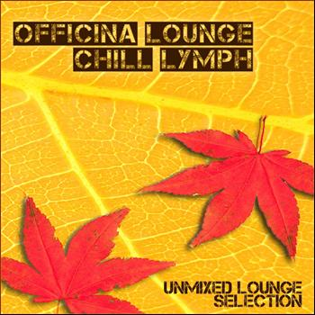 Various Artists - Officina Lounge: Chill Lymph