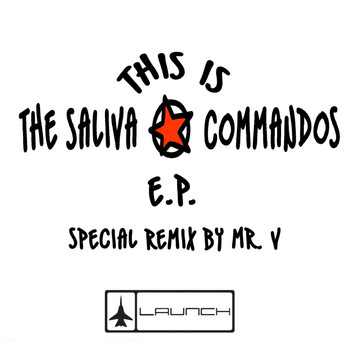 The Saliva Commandos - This Is The Saliva Commandos EP