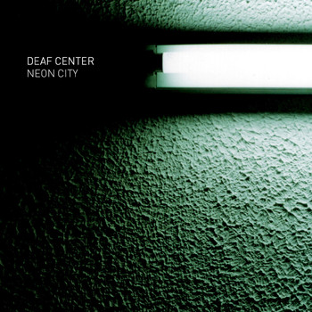 Deaf Center - Neon City