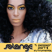 Solange - I Decided, Pt. 2 - Single ((Freemasons Remix) [Instrumental])