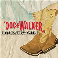 Doc Walker - Country Girl