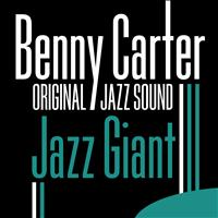 Benny Carter - Jazz Giant (Original Jazz Sound)