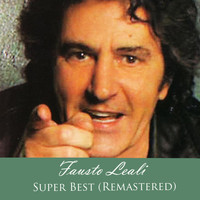 Fausto Leali - Super Best (Remastered)