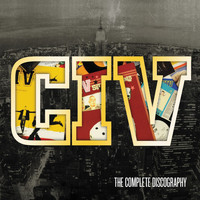 CIV - Solid Bond: The Complete Discography