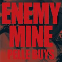 Pelle Buys - Enemy Mine