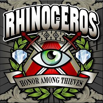 Rhinoceros - Honor Among Thieves