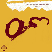 The American Analog Set - Set Free