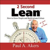 Paul A. Akers - 2 Second Lean
