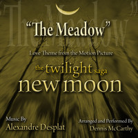 "Dennis McCarthy - The Meadow - From ""The Twilight Saga: New Moon Composed by Alexandre Desplat"