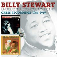 Billy Stewart - Unbelievable + Cross My Heart (2 Albums on 1)