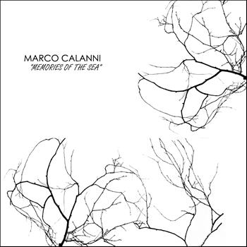 Marco Calanni - Memories of The Sea EP