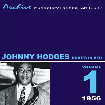 Johnny Hodges - Duke's in Bed