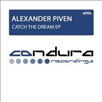 Alexander Piven - Catch The Dream EP