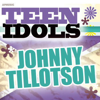 Johnny Tillotson - Teen Idols - Johnny Tillotson