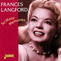 Frances Langford - So Many Memories