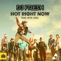 DJ Fresh Feat. Rita Ora - Hot Right Now