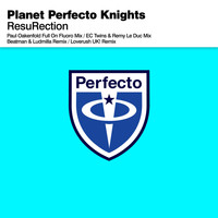 Planet Perfecto Knights - ResuRection