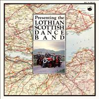 The Lothian Scottish Dance Band - Presenting the Lothian Scottish Dance Band