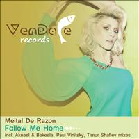 Meital De Razon - Follow Me Home