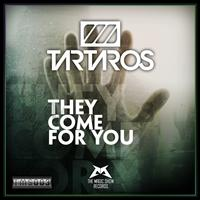 Tartaros - They Come For You