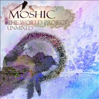 Moshic - The World Project (Unmixed)