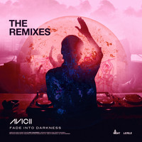Avicii - Fade into Darkness (The Remixes)
