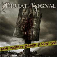 Threat Signal - New World Order (feat. Per Nilsson)