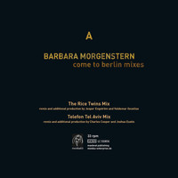 Barbara Morgenstern - Come To Berlin Remixe