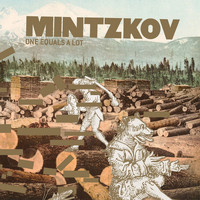 Mintzkov - One Equals a Lot