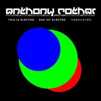 Anthony Rother - This Is Electro