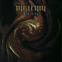 Angels And Agony - Eternity