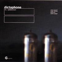 Dictaphone - M.=addiction