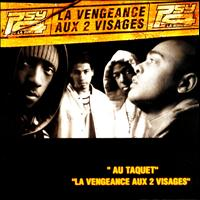 Psy 4 de la rime - La vengeance aux 2 visages - Single