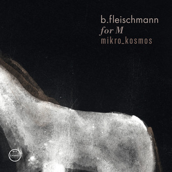 B. Fleischmann - For M / Mikro_Kosmos - Two Concerts