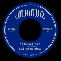 Dave Bartholomew - Carnival Day / Cat Music