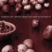 Gudrun Gut - Apples, Pears & Deer In Poland