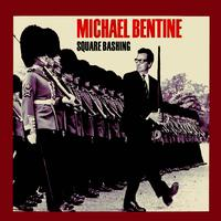 Michael Bentine - Square Bashing