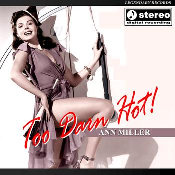 Ann Miller - Too Darn Hot