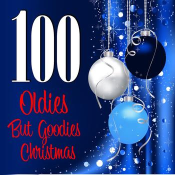 Various Artists - 100 Oldies But Goodies Christmas