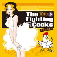 The Fighting Cocks - The Ten Year Truth
