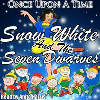 Anita Harris - Once Upon a Time: Snow White and the Seven Dwarves