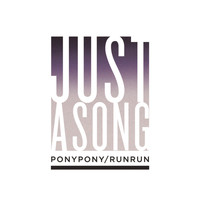 Pony Pony Run Run - Just a Song - Single