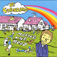 Hi-Standard - Making The Road