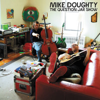 Mike Doughty - The Question Jar Show