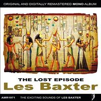Les Baxter - The Lost Episode EP
